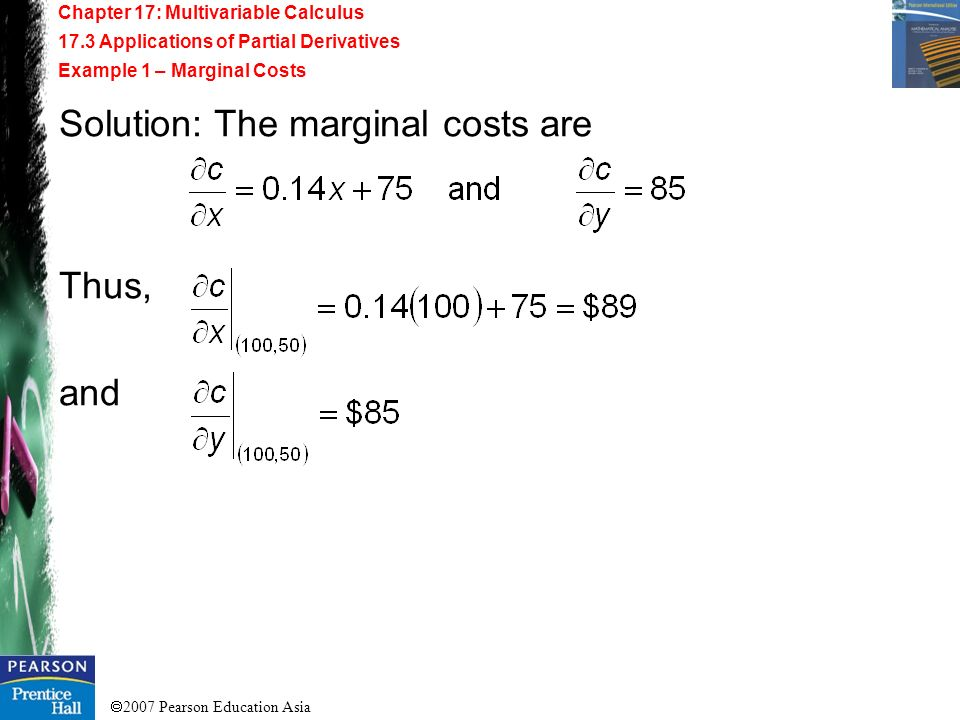 Solution: The marginal costs are