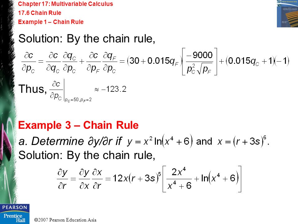 Solution: By the chain rule,