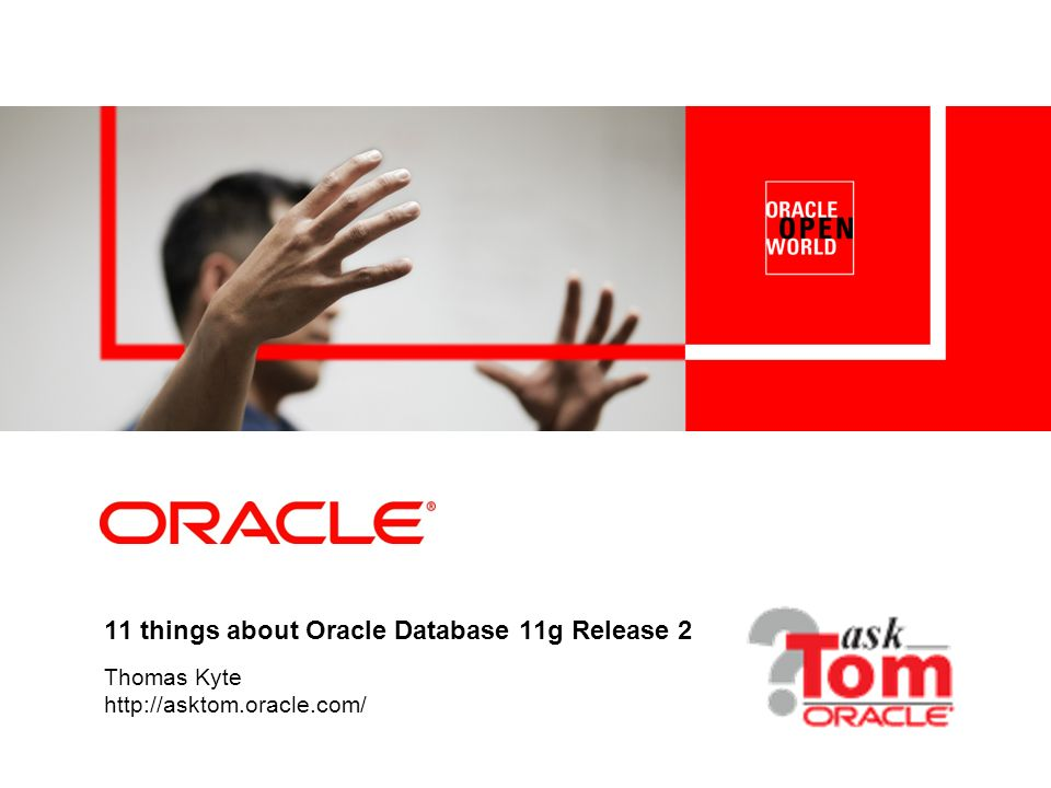 11 things about Oracle Database 11g Release 2