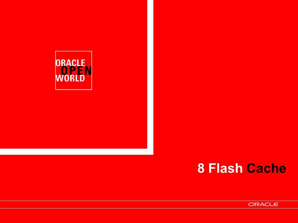 8 Flash Cache 47