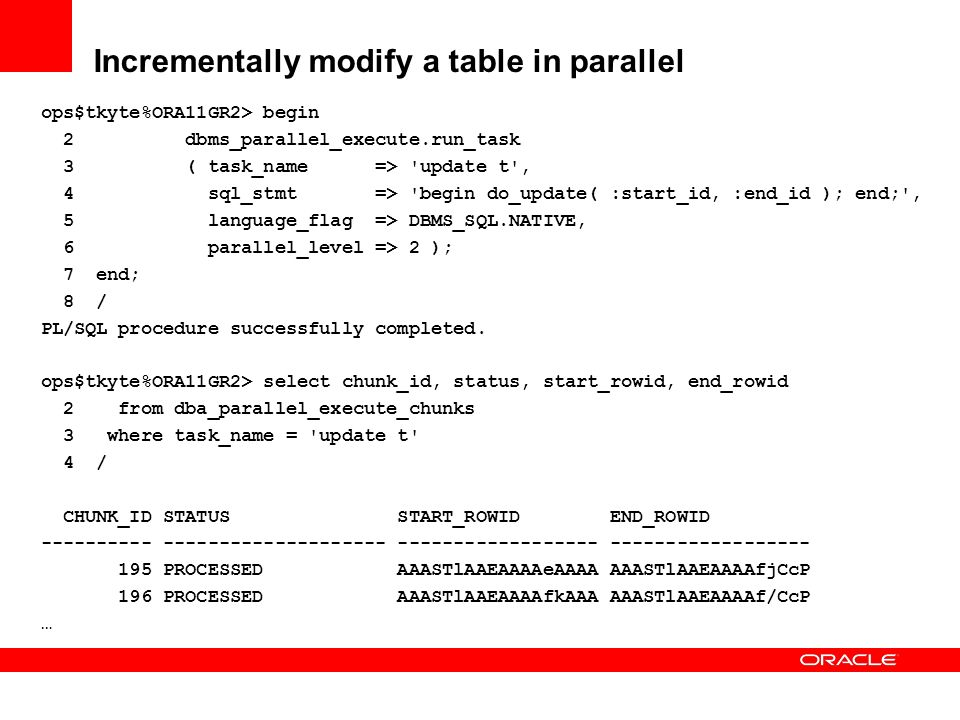 Incrementally modify a table in parallel