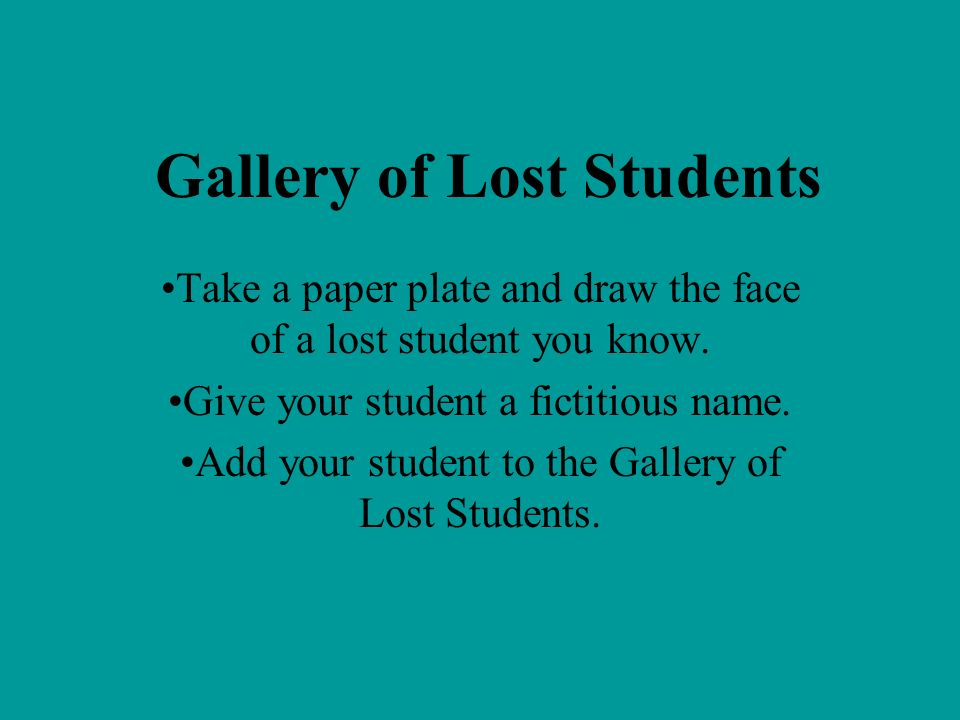 Gallery of Lost Students