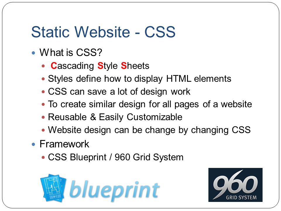Static Website - CSS What is CSS Framework Cascading Style Sheets