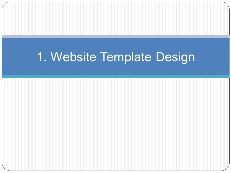 1. Website Template Design