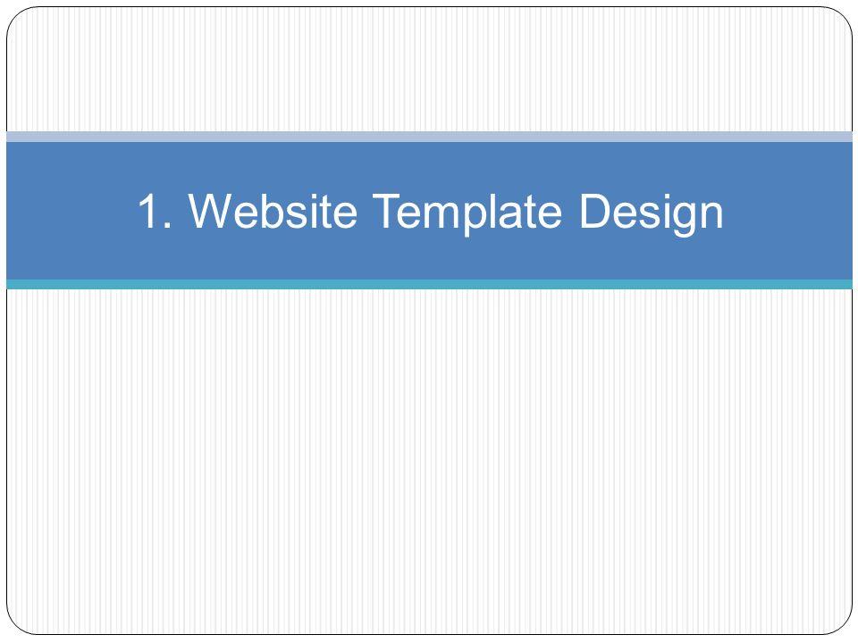 1. Website Template Design