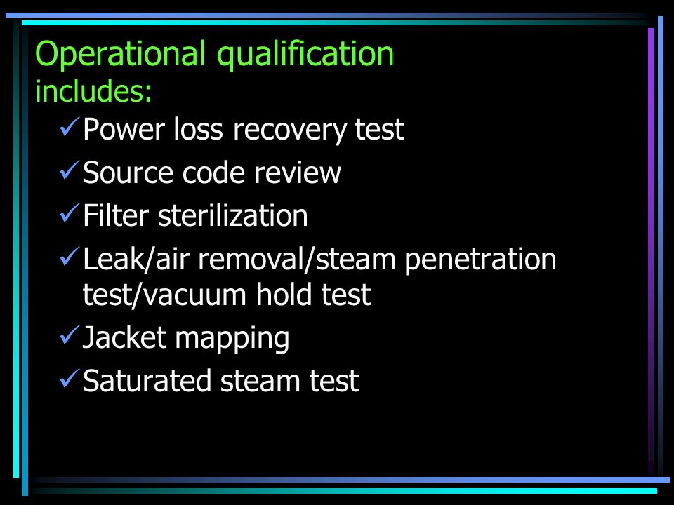 Operational qualification includes: