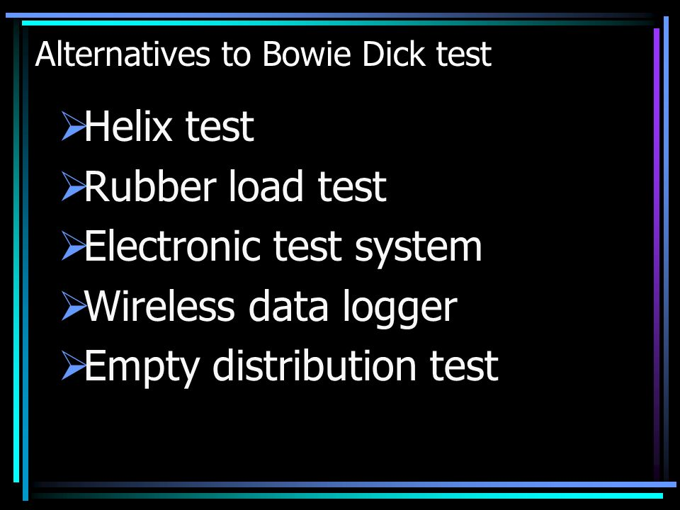 Alternatives to Bowie Dick test