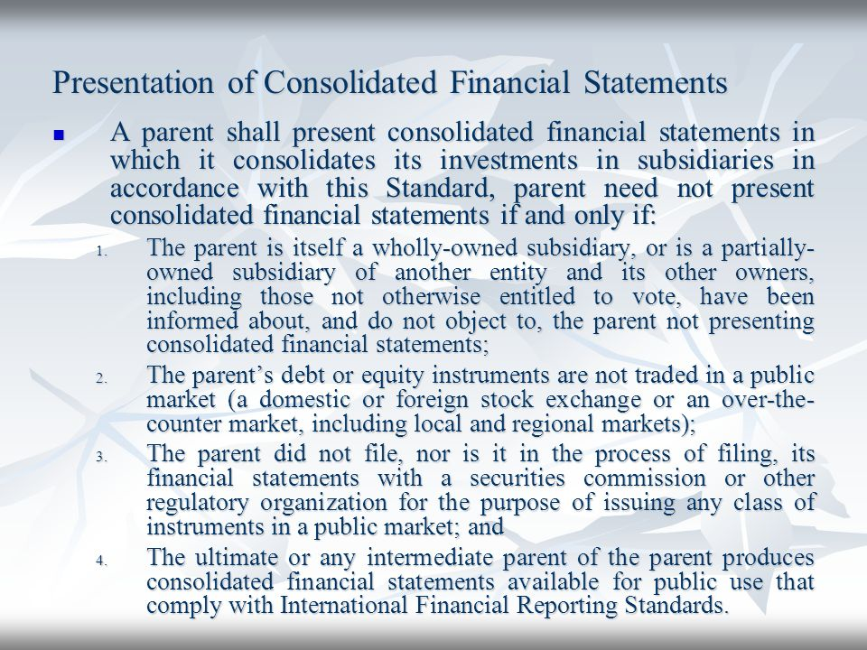 Presentation of Consolidated Financial Statements