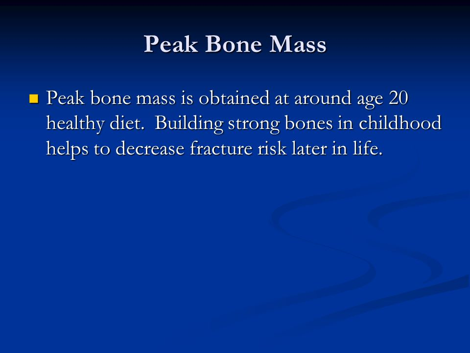 Peak Bone Mass