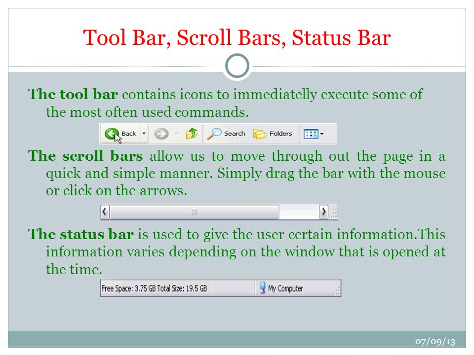 Tool Bar, Scroll Bars, Status Bar