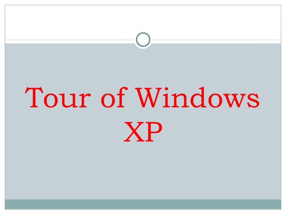 Tour of Windows XP
