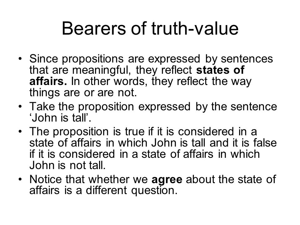 Bearers of truth-value