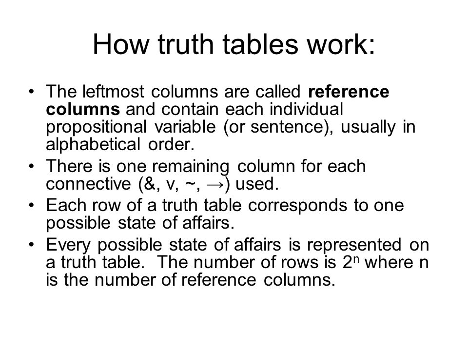 How truth tables work: