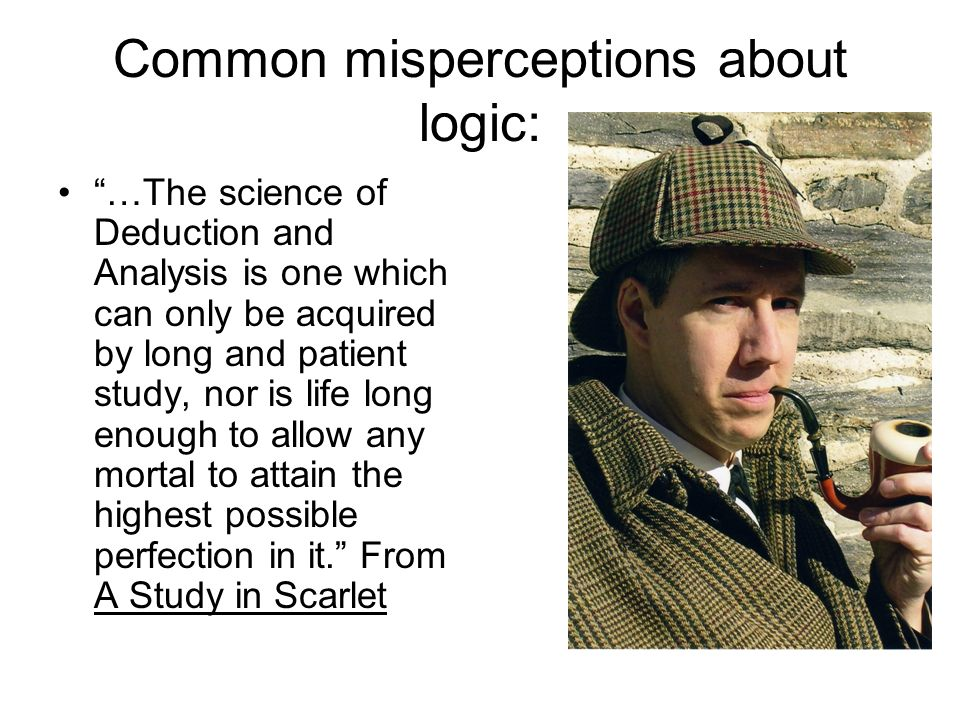 Common misperceptions about logic: