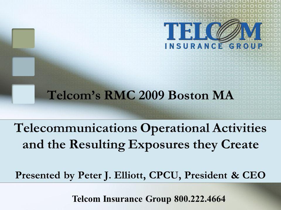 Telcom Insurance Group 800.222.4664