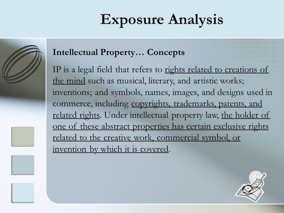 Exposure Analysis Intellectual Property… Concepts