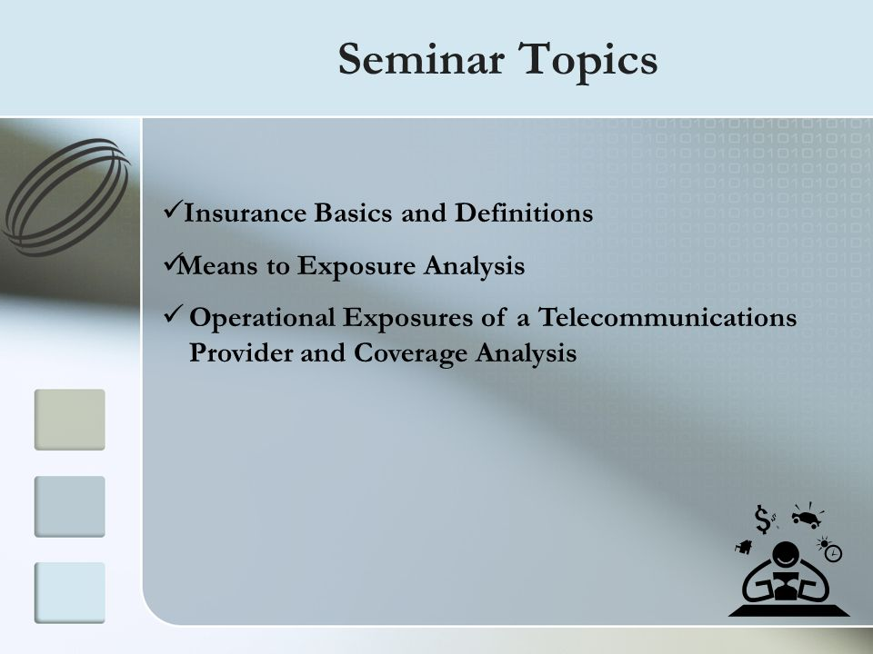 Seminar Topics Insurance Basics and Definitions