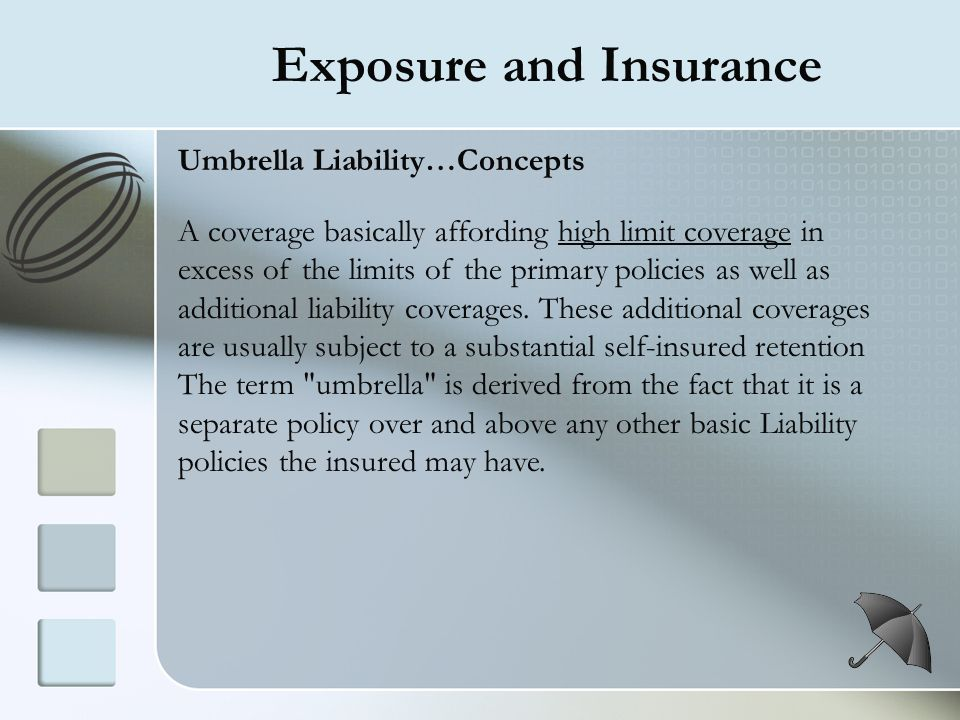 Exposure and Insurance