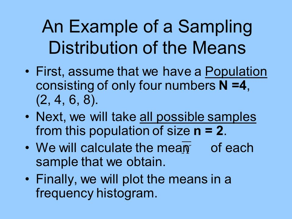 An Example of a Sampling Distribution of the Means
