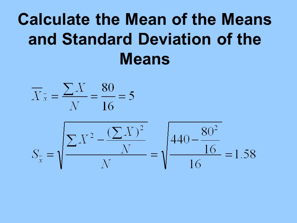 Calculate the Mean of the Means and Standard Deviation of the Means