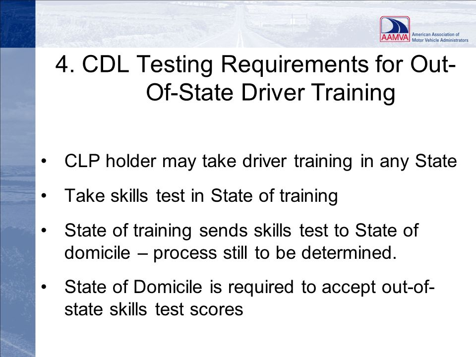 4. CDL Testing Requirements for Out-Of-State Driver Training