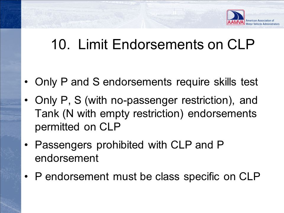 10. Limit Endorsements on CLP