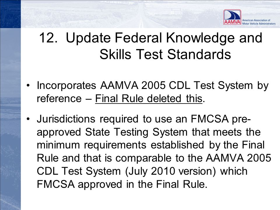 12. Update Federal Knowledge and Skills Test Standards
