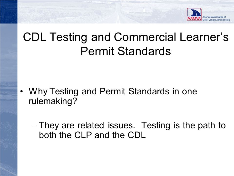 CDL Testing and Commercial Learner's Permit Standards