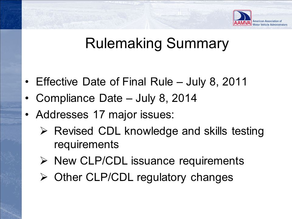 Rulemaking Summary Effective Date of Final Rule – July 8, 2011