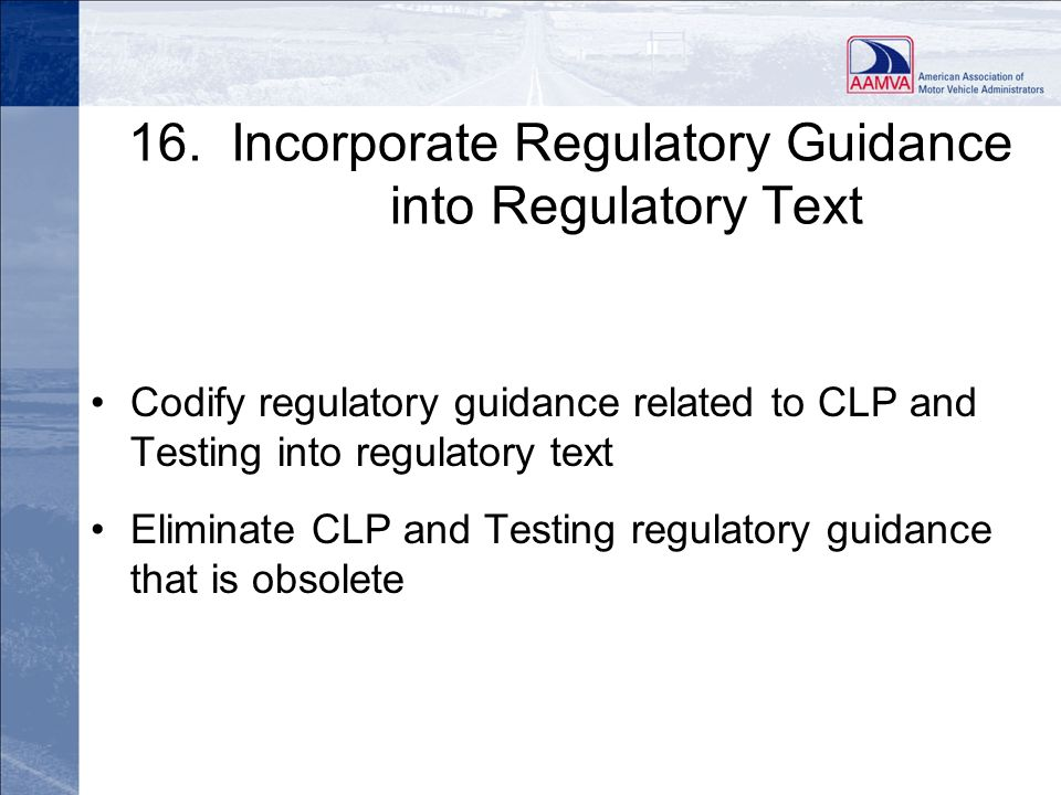 16. Incorporate Regulatory Guidance into Regulatory Text
