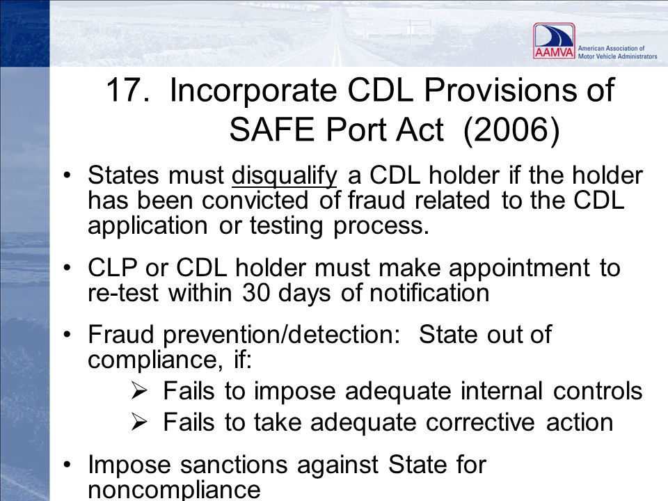 17. Incorporate CDL Provisions of SAFE Port Act (2006)