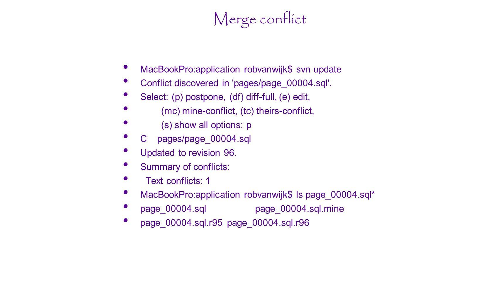 Merge conflict MacBookPro:application robvanwijk$ svn update
