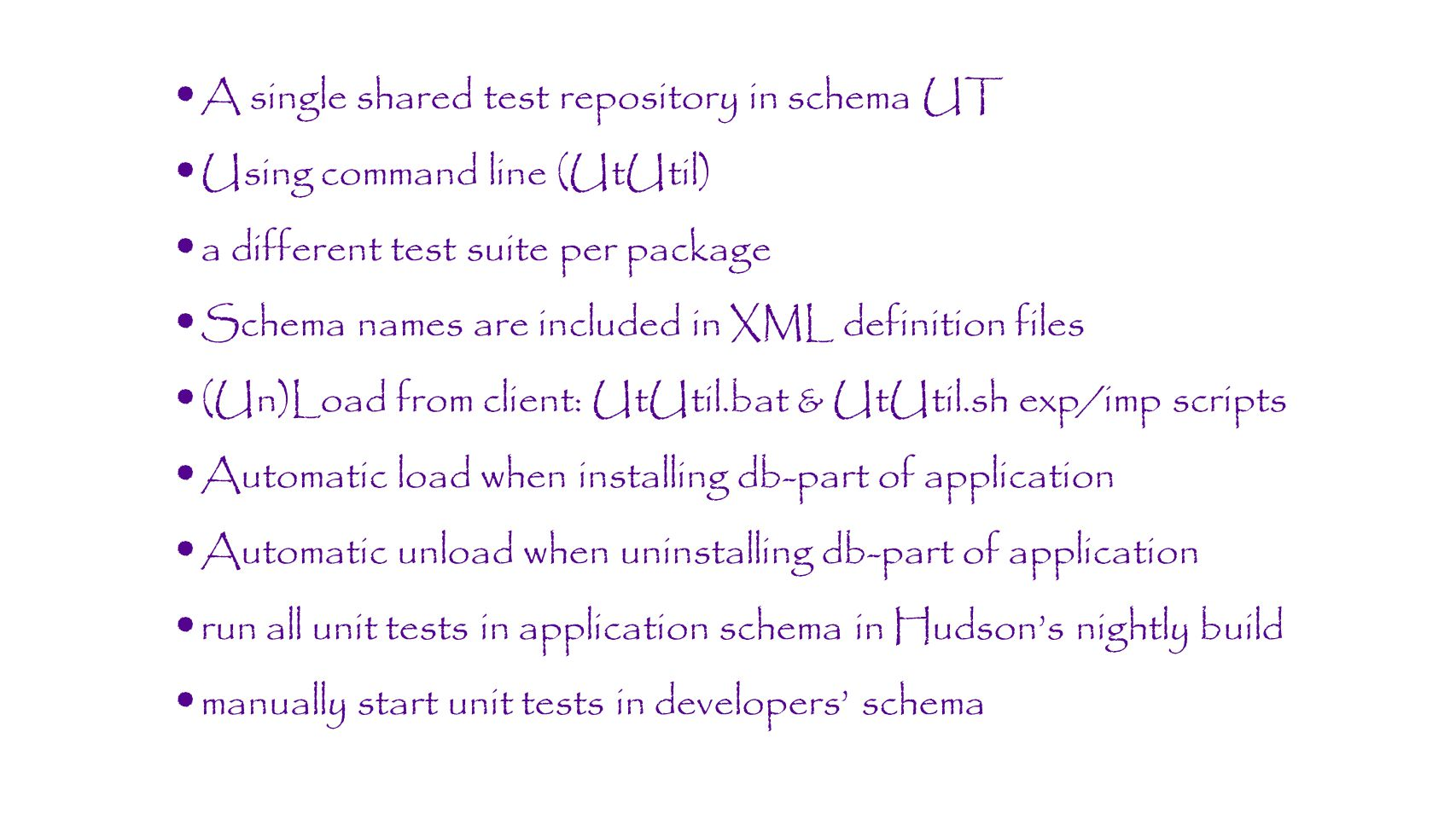 A single shared test repository in schema UT