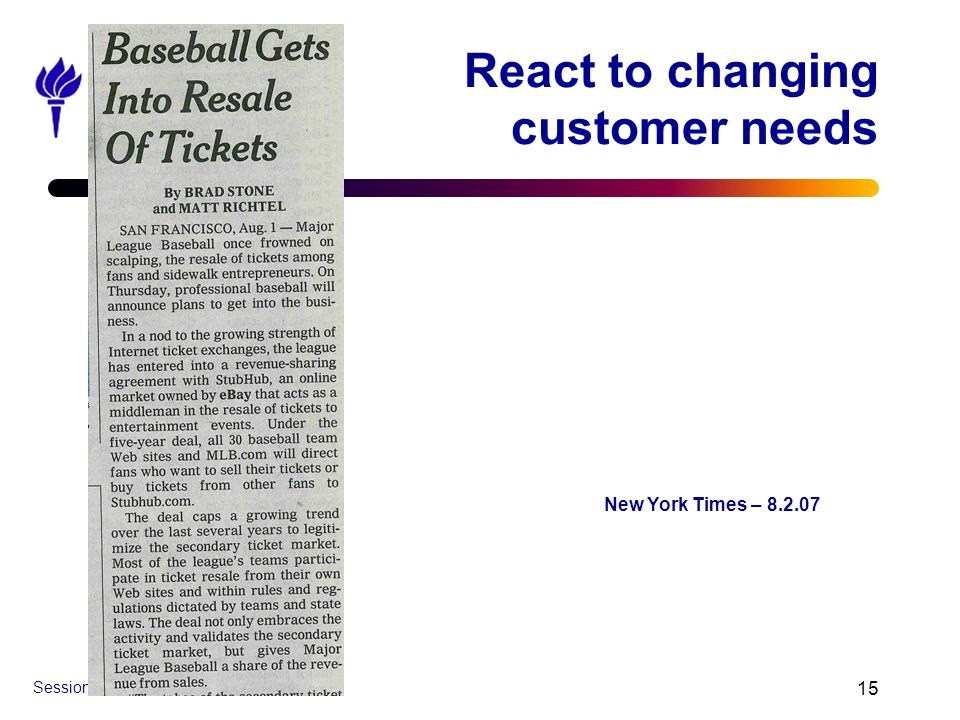 React to changing customer needs