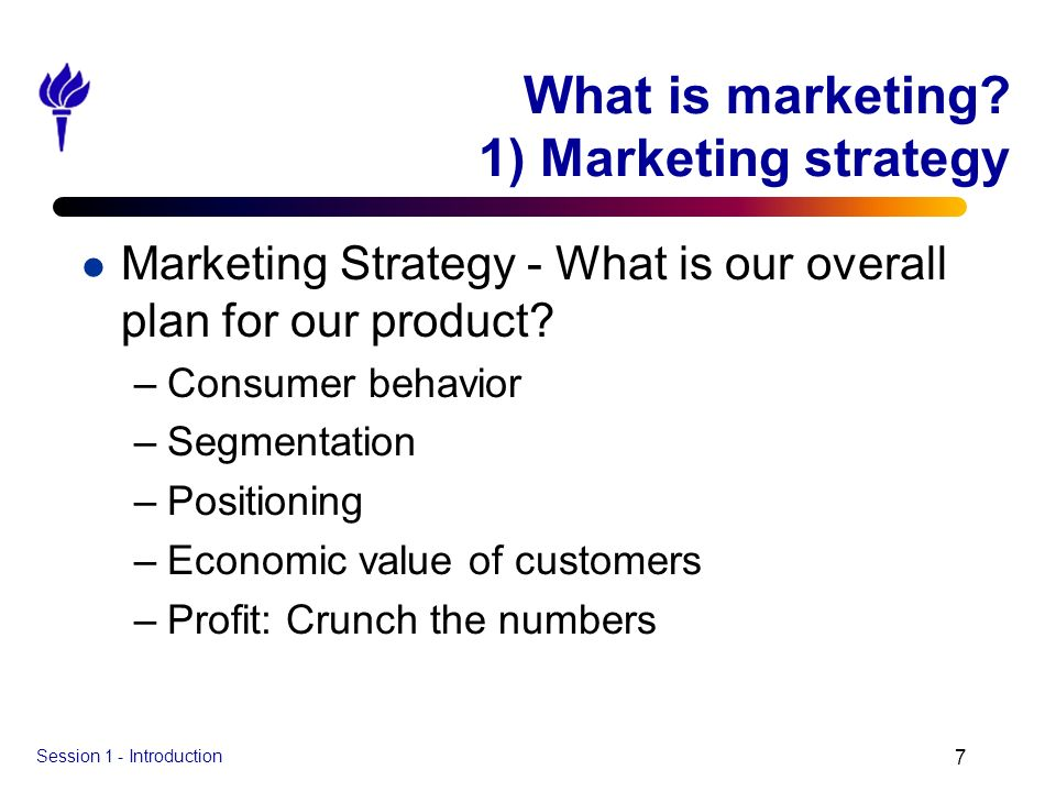 What is marketing 1) Marketing strategy