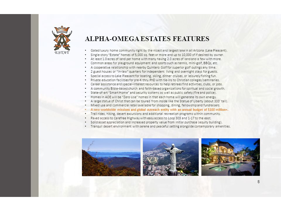 ALPHA-OMEGA ESTATES FEATURES