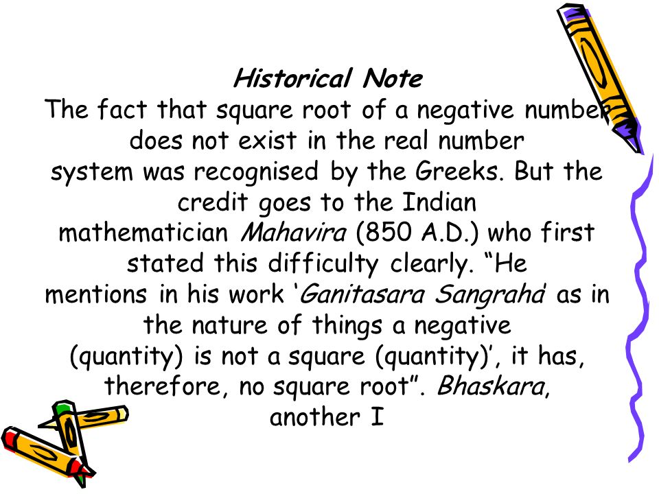 system was recognised by the Greeks. But the credit goes to the Indian