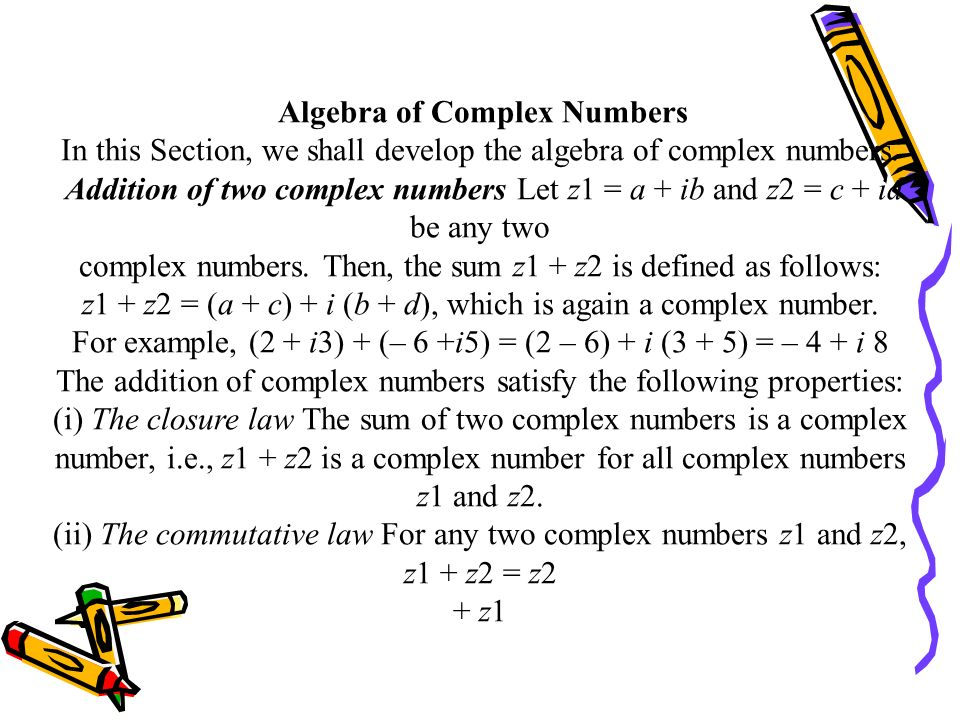 Algebra of Complex Numbers