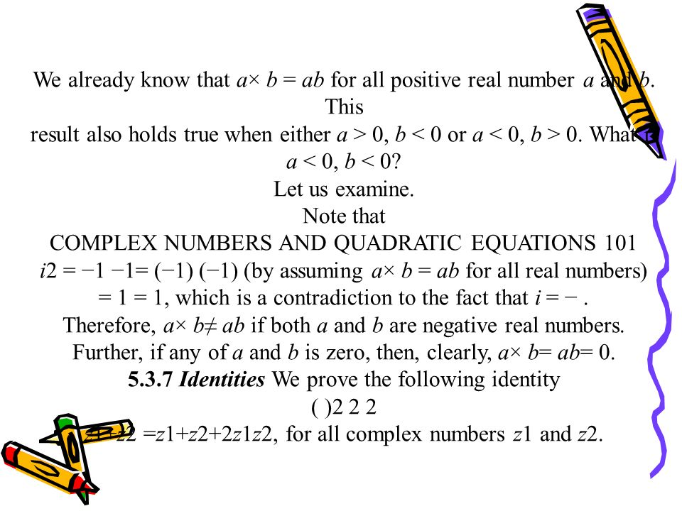COMPLEX NUMBERS AND QUADRATIC EQUATIONS 101
