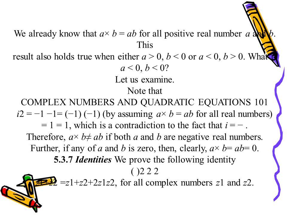 COMPLEX NUMBERS AND QUADRATIC EQUATIONS 101