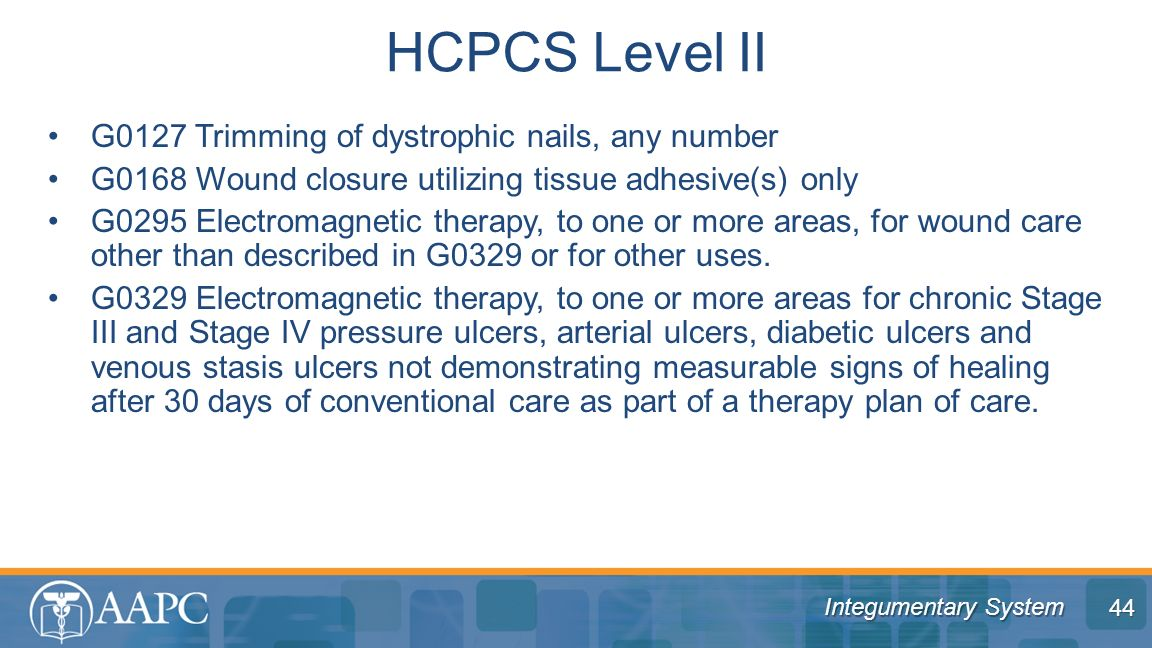 HCPCS Level II G0127 Trimming of dystrophic nails, any number