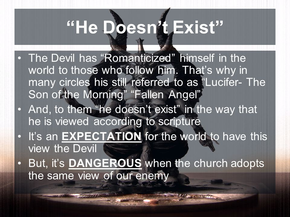 He Doesn't Exist