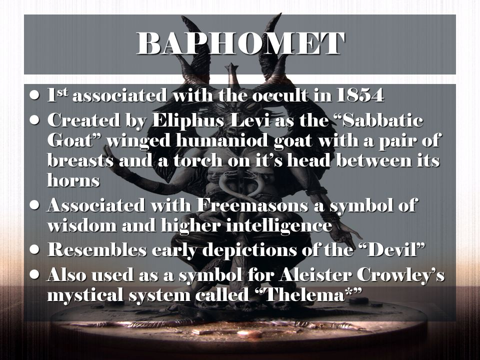 BAPHOMET 1st associated with the occult in 1854