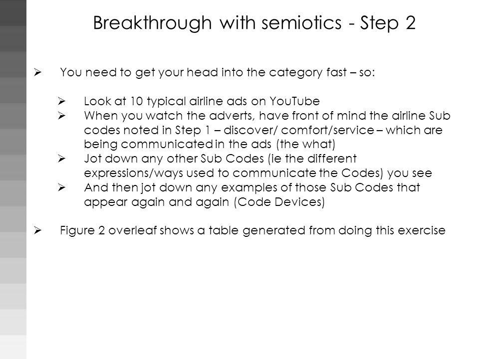 Breakthrough with semiotics - Step 2
