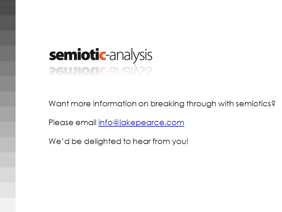 Want more information on breaking through with semiotics