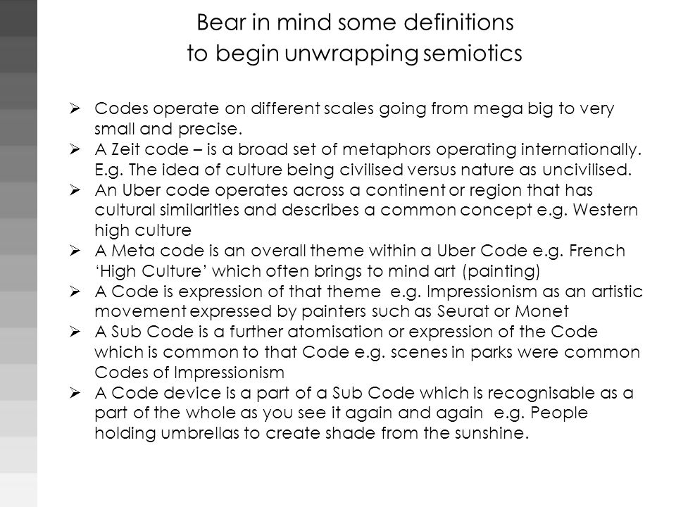 Bear in mind some definitions