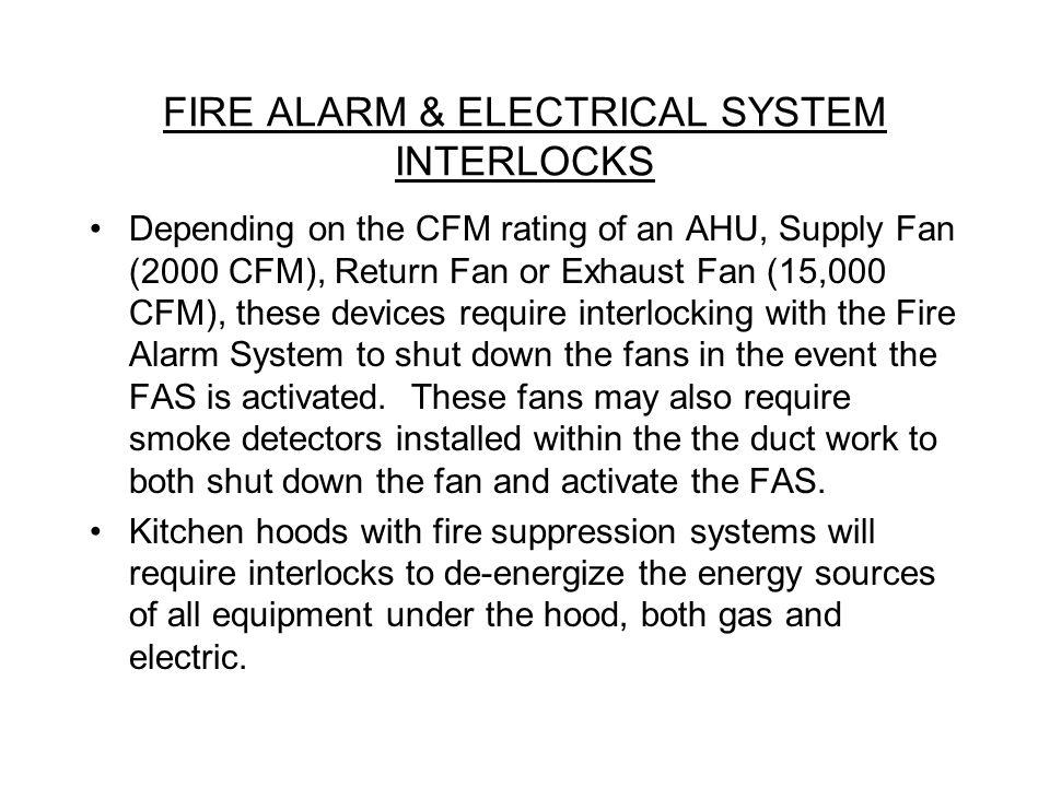 FIRE ALARM & ELECTRICAL SYSTEM INTERLOCKS