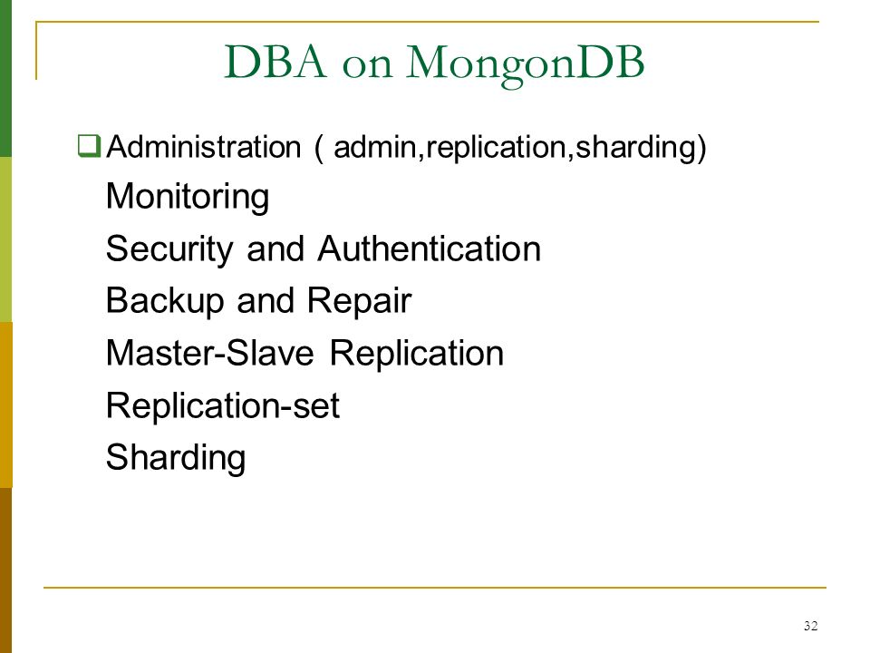 DBA on MongonDB Monitoring Security and Authentication