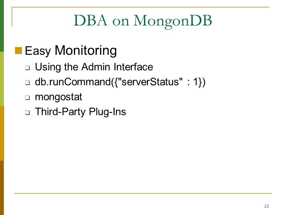 DBA on MongonDB Easy Monitoring Using the Admin Interface