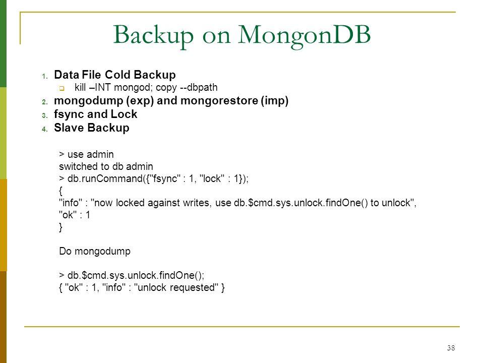 Backup on MongonDB Data File Cold Backup